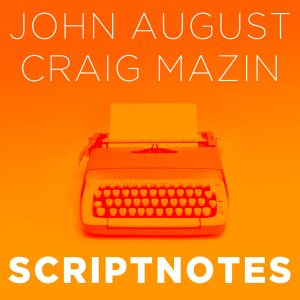 Scriptnotes Live! with John August and Craig Mazin